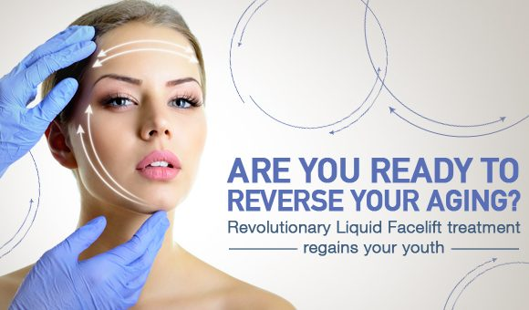 Can You Reverse Aging? Regain Your Lost Youth With Liquid Facelift Treatments